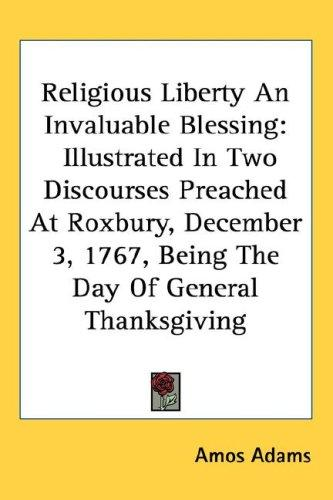 Religious Liberty An Invaluable Blessing