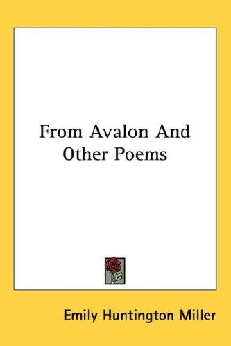 From Avalon And Other Poems