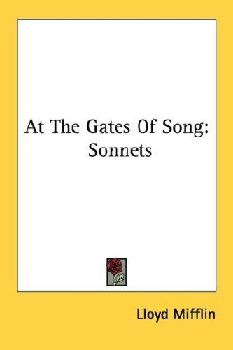 At The Gates Of Song