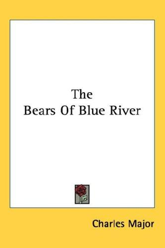 Download The Bears Of Blue River