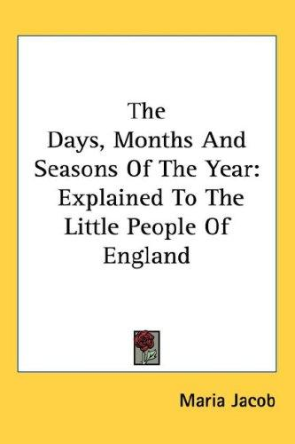 The Days, Months And Seasons Of The Year