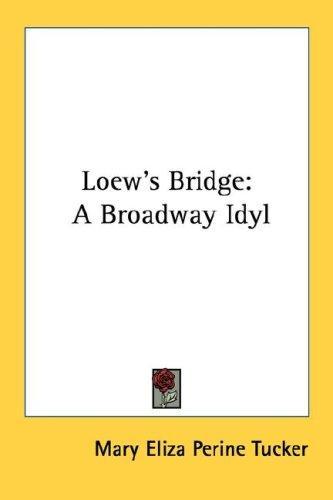 Loew's Bridge