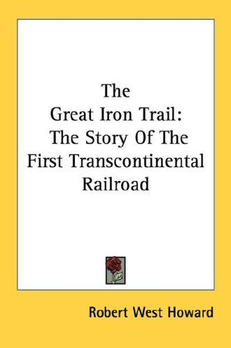 The Great Iron Trail