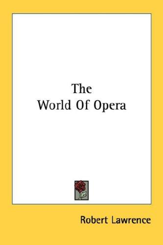 The World Of Opera