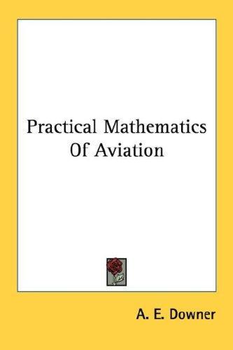 Practical Mathematics Of Aviation