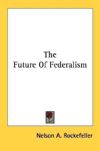Download The Future Of Federalism