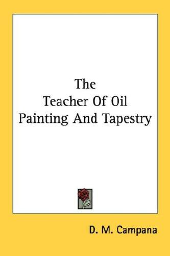 The Teacher Of Oil Painting And Tapestry