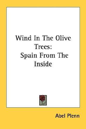 Wind In The Olive Trees