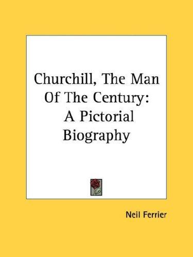 Churchill, The Man Of The Century