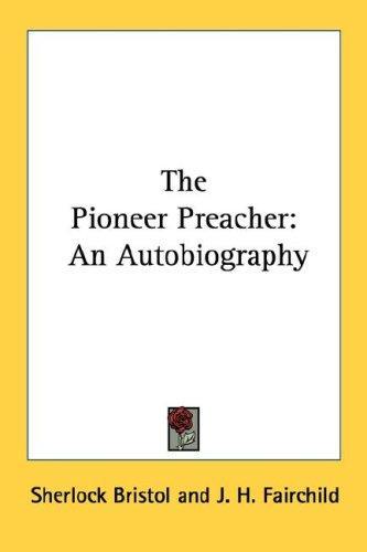 Download The Pioneer Preacher