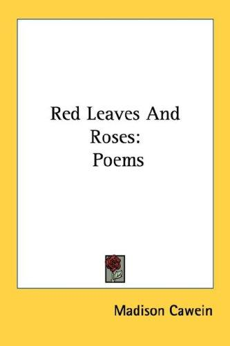 Download Red Leaves And Roses