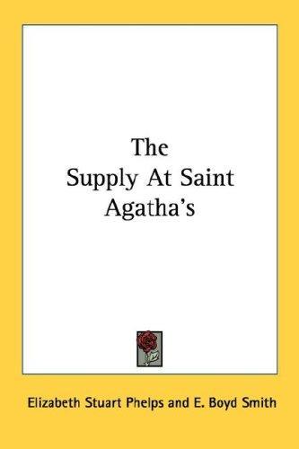 The Supply At Saint Agatha's