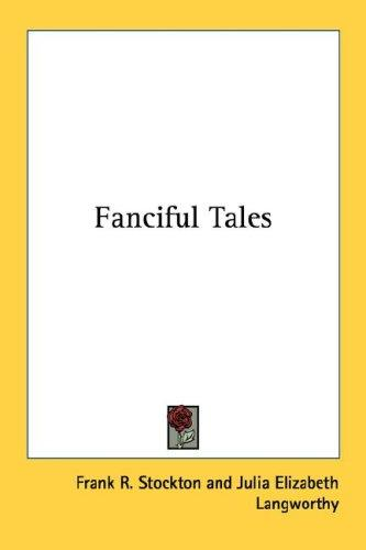 Fanciful Tales