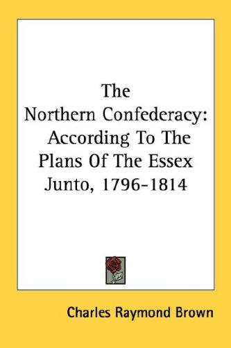 The Northern Confederacy