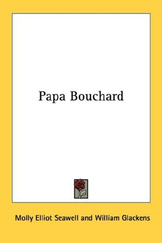 Download Papa Bouchard