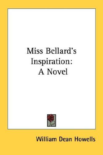 Miss Bellard's Inspiration