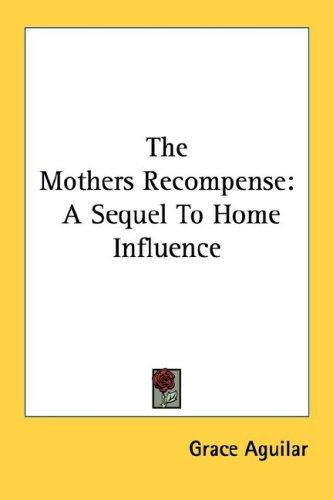 The Mothers Recompense
