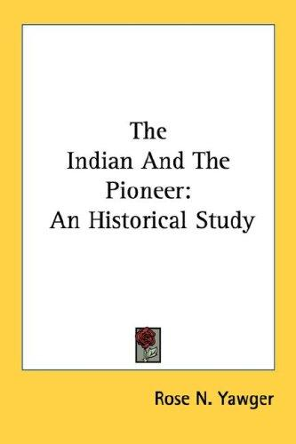 The Indian And The Pioneer