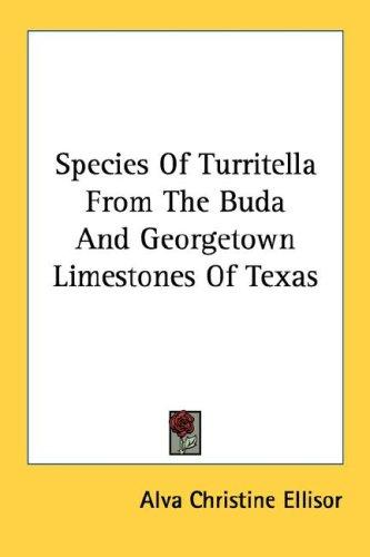 Species Of Turritella From The Buda And Georgetown Limestones Of Texas