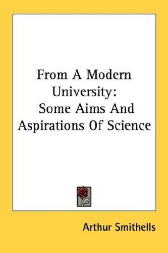 From A Modern University
