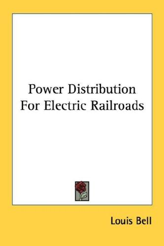 Download Power Distribution For Electric Railroads
