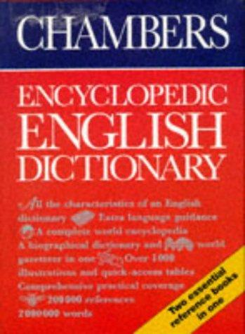 Chambers Encyclopedic English Dictionary