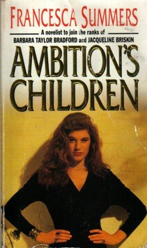 Ambition's Children