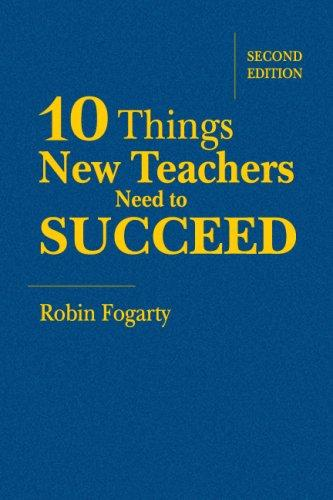 Download Ten Things New Teachers Need to Succeed