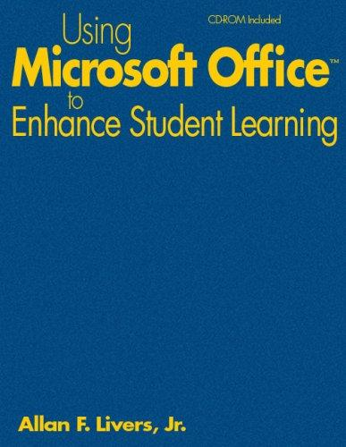 Download Using Microsoft Office to Enhance Student Learning
