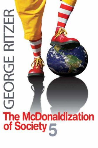 Download The McDonaldization of Society 5