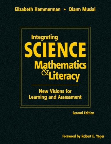 Download Integrating Science With Mathematics & Literacy