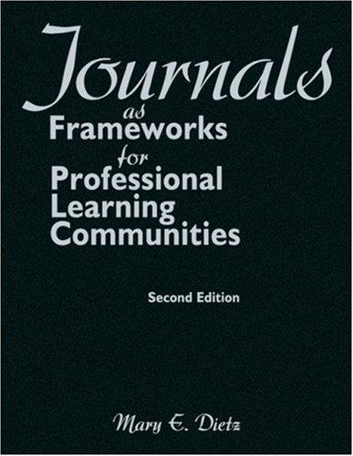 Download Journals as Frameworks for Professional Learning Communities