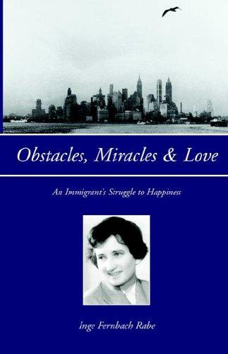 Obstacles, Miracles & Love