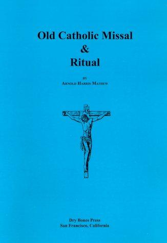 Download Old Catholic Missal and Ritual