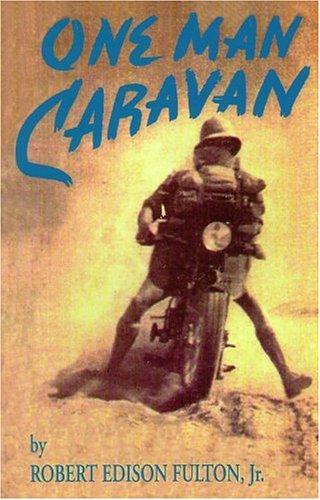 One man caravan by Robert Edison Fulton