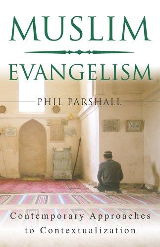 Image for Muslim Evangelism: Contemporary Approaches to Contextualization