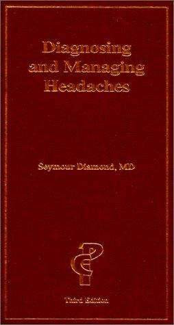 Download Diagnosing & Managing Headaches (3rd Edition)