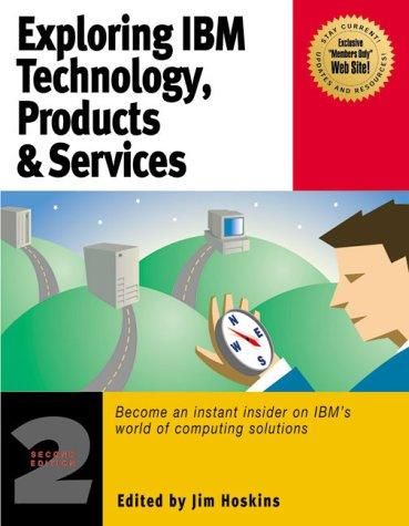 Exploring IBM Technology, Products & Services