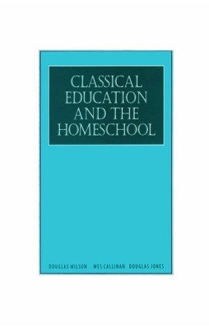 Classical Education & The Home School