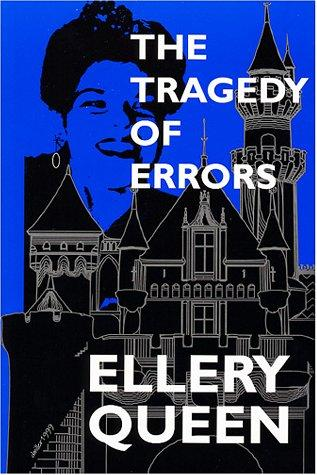 The Tragedy of Errors & Others by Ellery Queen