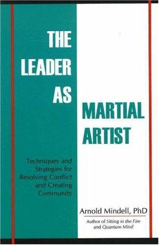 Download The Leader as Martial Artist