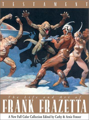 Image for Testament: A Celebration of the Life & Art of Frank Frazetta
