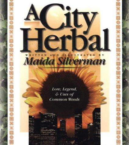 Download A City Herbal