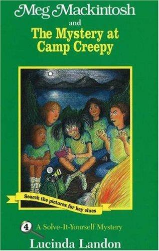 Meg Mackintosh and the Mystery at Camp Creepy
