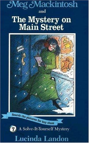 Download Meg Mackintosh and the Mystery on Main Street