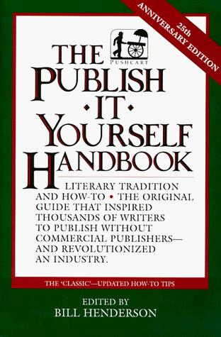 The Publish It Yourself Handbook
