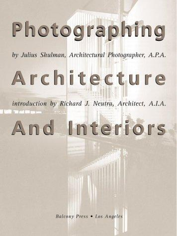 Download Photographing Architecture and Interiors