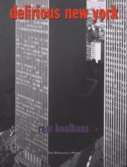 Delirious New York: A Retroactive Manifesto For Manhattan PDF Download