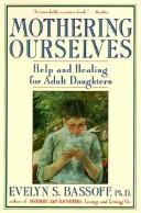 Download Mothering ourselves