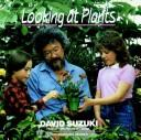 Download Looking at plants